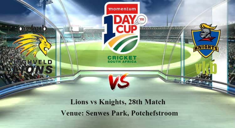 Lions vs Knights 28th ODI Betting Tips