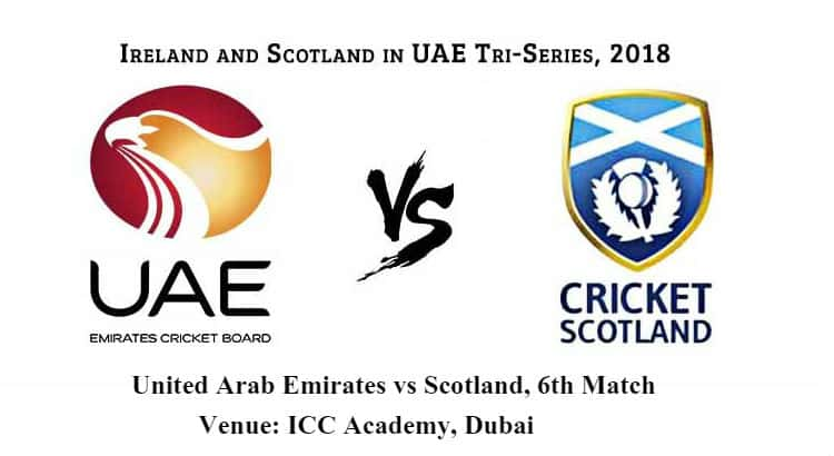 United Arab Emirates vs Scotland 6th ODI Betting Tips
