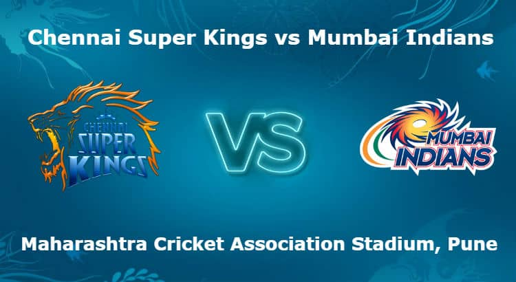 Chennai Super Kings vs Mumbai Indians 27th IPL Betting Tips