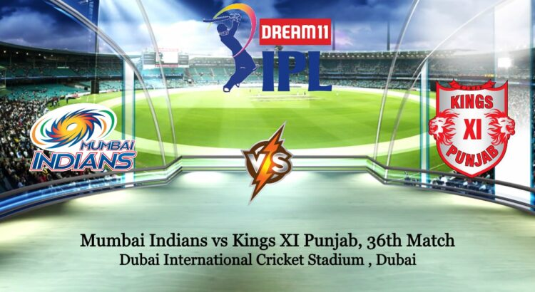Mumbai Indians vs Kings Xi Punjab 36th IPL T20 Match